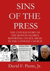 Sins of the Press : Boston Globe Spotlight movie criticism