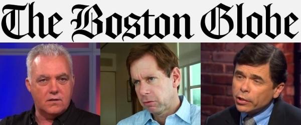 Kevin Cullen : Brian McGrory : Michael Rezendes - Boston Globe
