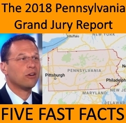 Pennsylvania GRAND JURY REPORT 2018 : five fast facts