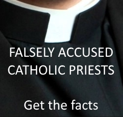 Falsely accused priests : facts and statistics