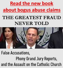 The Greatest Fraud Never Told: False Accusations against priests